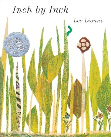 """Inch by Inch"" by Leo Lionni, published by Harper Collins"